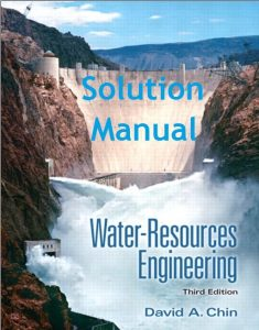 Solution Manual Water-Resources Engineering 3rd edition David Chin