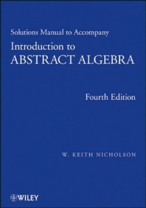 Solutions Manual Introduction to Abstract Algebra-W. Keith Nicholson160pd12mb