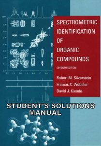 solutions-manual-for-spectrometric-identification-of-organic-compounds-7th-ed-robert-m-silverstein-francis-x-webster-david-kiemle-231pd21mb