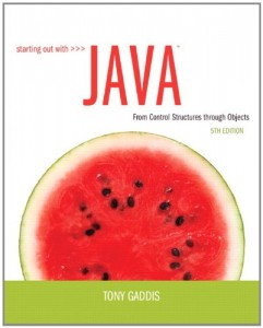 Starting Out with Java, From Control Structures through Objects 5th ed - Tony Gaddis - 1155pd56mb