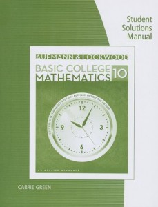 Student Solutions Manual for Basic College Mathematics, An Applied Approach 10th ed - Richard N. Aufmann, Joanne Lockwood - 332pd4mb
