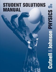 student-solutions-manual-to-accompany-physics-9th-ed-john-d-cutnell-kenneth-w-johnson-360pd42-3mb