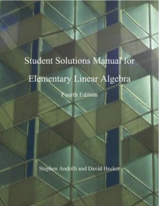 Students Solutions Manual Elementary Linear Algebra, Fourth Edition - Stephen Andrilli, David Hecker 300pd4mb