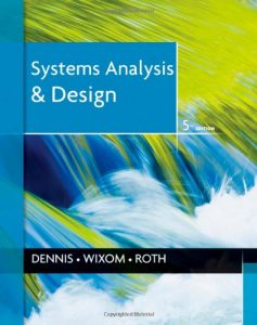 Systems Analysis and Design 5th edition Alan Dennis, Barbara Wixom