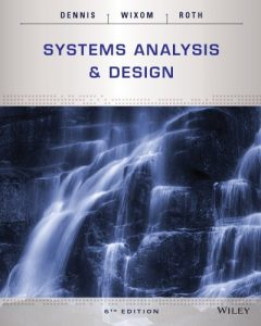 Systems Analysis and Design 6th edition Alan Dennis, Barbara Wixom