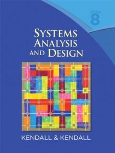 Systems Analysis and Design 8th edition Kenneth Kendall, Julie Kendall