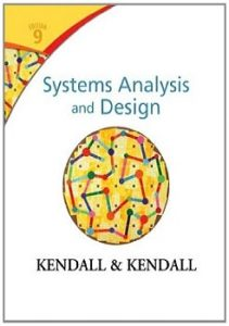Systems Analysis and Design 9th edition Kenneth Kendall, Julie Kendall