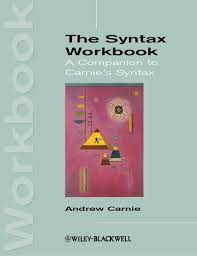 The Syntax Workbook - Andrew Carnie