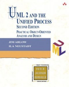 UML 2 and the Unified Process - Jim Arlow, Ila Neustadt
