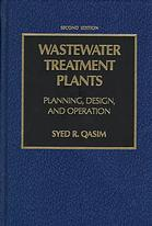 Wastewater Treatment Plants Syed Qasim